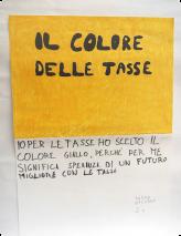 Moi, pour les impôts, j'ai choisi la couleur jaune, parce que pour moi, elle est synonyme d'espoir. D'un avenir meilleur avec les impôts. Enrico Zaccagni, CM1