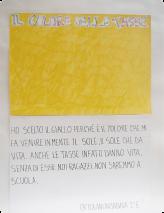 J'ai choisi le jaune parce que c'est la couleur qui me fait penser au soleil, le soleil qui donne la vie. Les impôts aussi donnent la vie, sans eux nous, nous les jeunes, nous n'irions pas à l'école. Arianna Ortolani, CM1